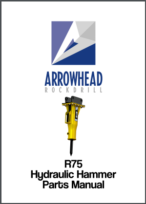 Arrowhead R75 Hydraulic hammer parts manual