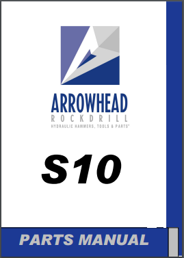 Arrowhead S10 hydraulic hammer parts manual