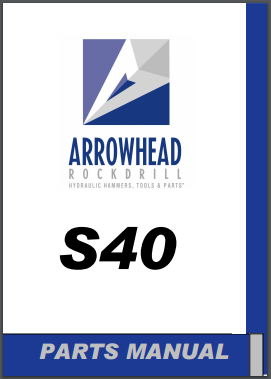 Arrowhead S40 hydraulic hammer parts manual
